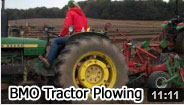 2012 BMO Tractor Plowing Video